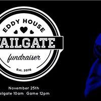 Eddy House Tailgate Fundraiser