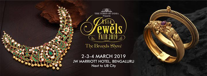 Times Asia Jewels Fair 2019 - Bangalore