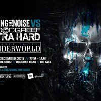 Bring the Noise v Goodgreef Xtra Hard &quotReturn To The Underworld&quot