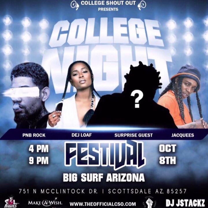 College Night Festival Jaquees Dej Loaf Pnb Rock Kodak Black