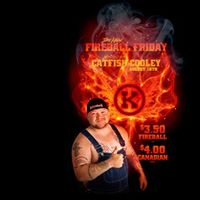 Fireball Friday hosted by Catfish Cooley