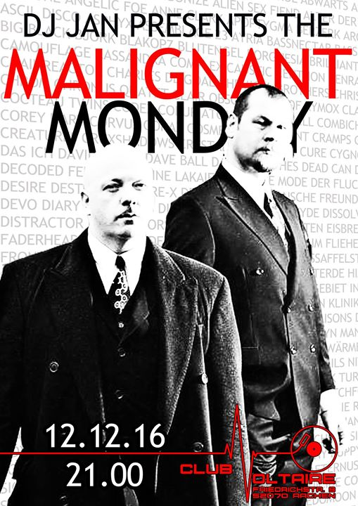 Malignant Monday at Club Voltaire, Aachen