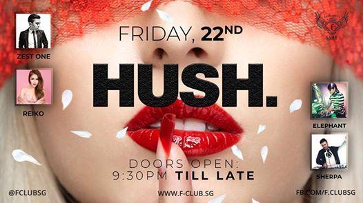 Hush f.Club Friday Night