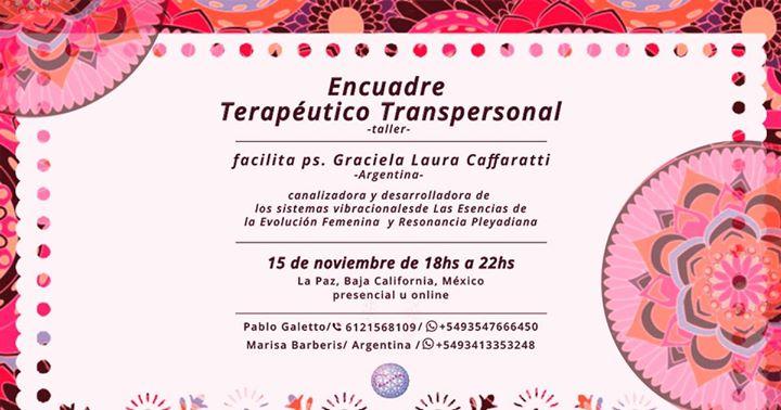 Encuadre Terapéutico Transpersonal - México at La Paz, Mexico, La Paz