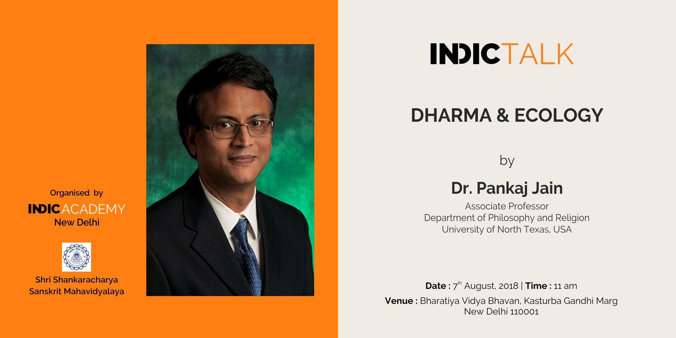 Indic Talk Dharma and Ecology by Dr. Pankaj Jain