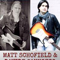 Matt Schofield &amp Davide Pannozzo