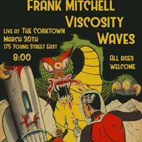 Waves Viscosity Frank Mitchell Zack Tiessen