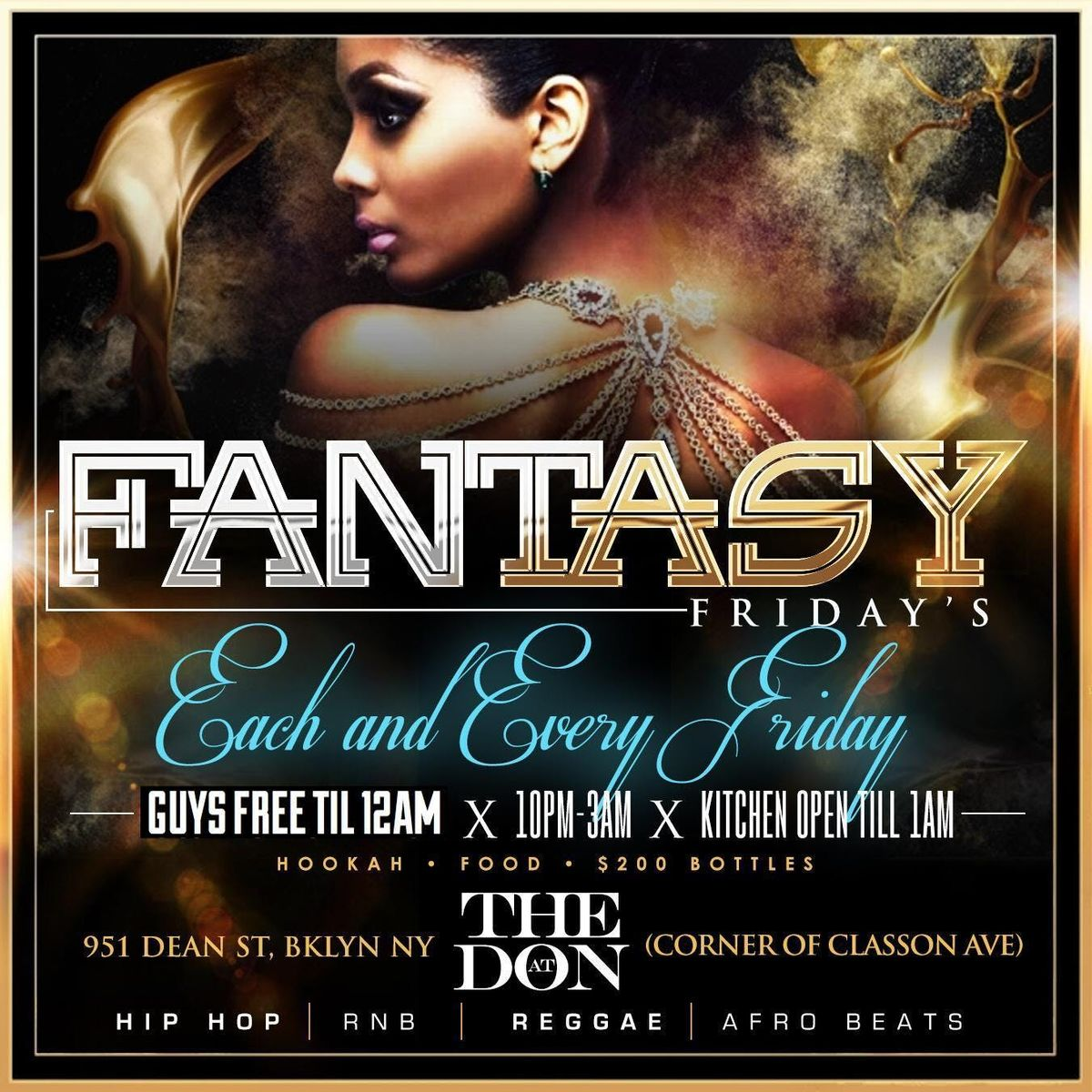 CEO FRESH PRESENTS FREE FRIDAYS AT THE DON (BROOKLYN) (HOOKAH AND DRINK SPECIALS)