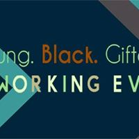 Young Black Gifted Networking Event