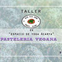 II Taller en Acarya  Pastelera vegana.