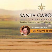 Santa Carolina Chilean Wine Tasting with Mr. Philippe Dourojeann
