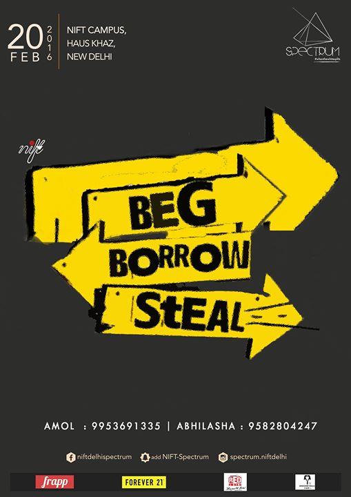 Beg Borrow Steal At Nift New Delhi