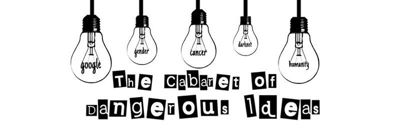 Sharing Learning from the Cabaret of Dangerous Ideas