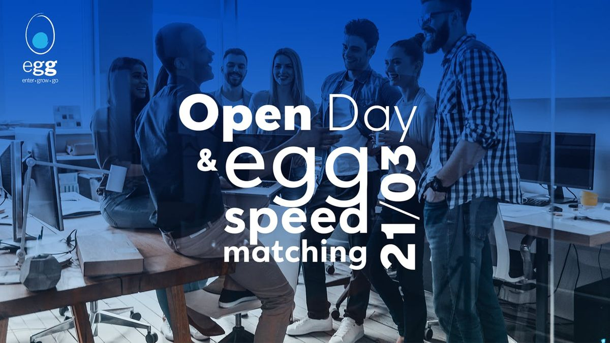 open day & egg speed matching