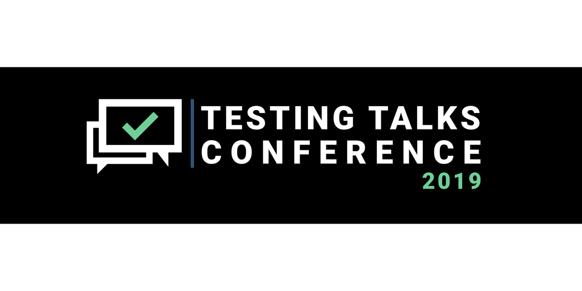 Testing Talks Conference - Practical takeaways to apply at your workplace
