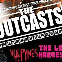 The Outcasts(live recording for album).