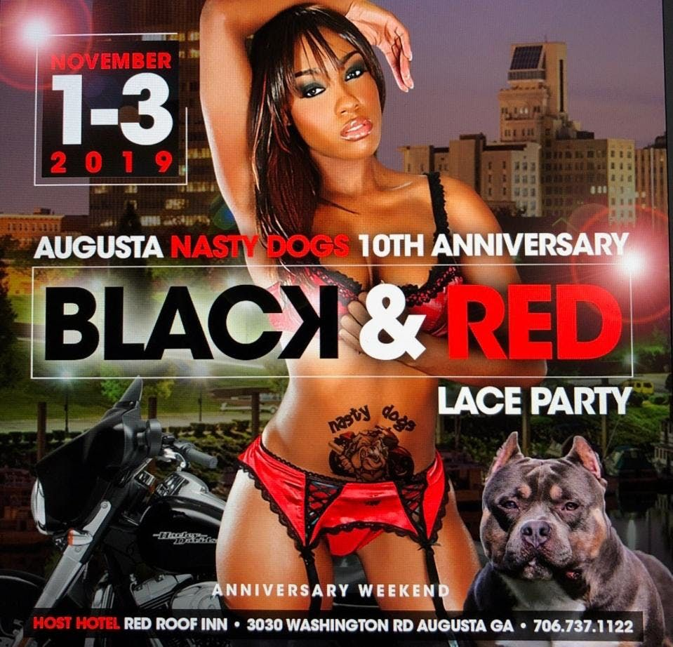 Augusta Nasty Dogs 10th Anniversary party BLACKNRED Lace Party