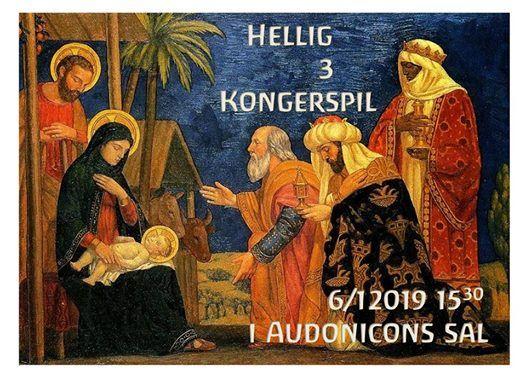 Julespillet Hellig Tre Konger At Audonicon Skanderborggrønnedalsvej