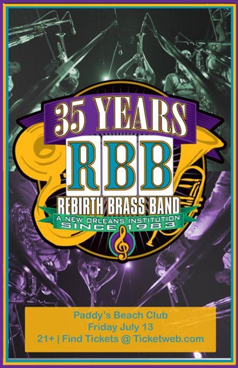 Fri 7.13 Rebirth Brass Band at Paddys Beach Club