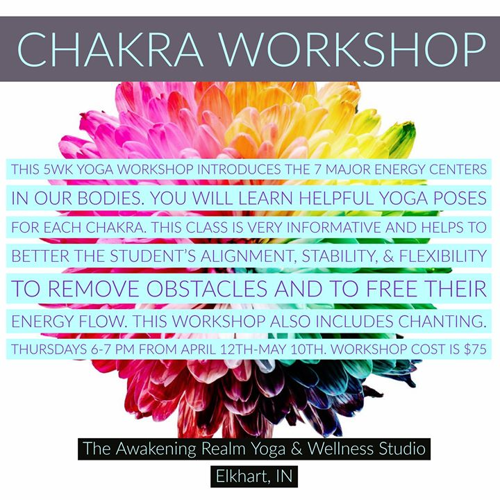 Chakra Workshop at The Awakening REALM, Elkhart
