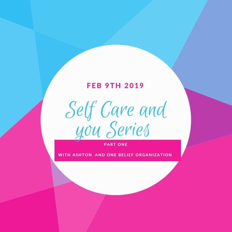 Self Care and you  in 2019 Part 1