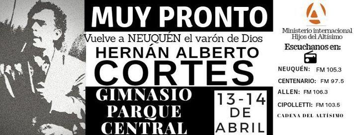 Vuelve a Neuqun el Pastor Hernan Alberto Cortes