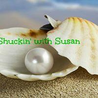 Shuckin with Susan
