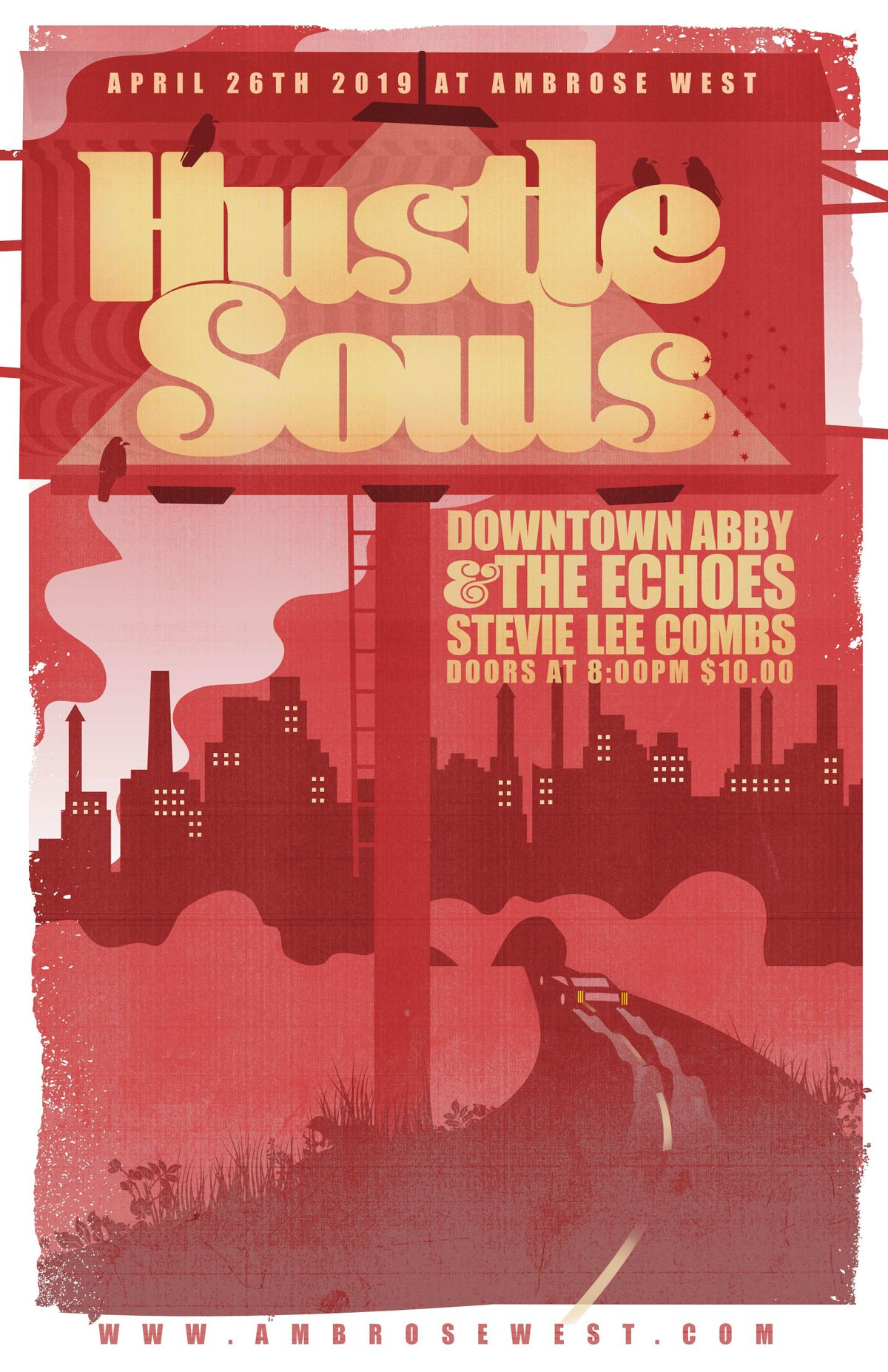 Hustle Souls  Downtown Abby & The Echoes  Stevie Lee Combs