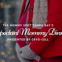 Expectant Mommy Dinner presented by Cryo-Cell