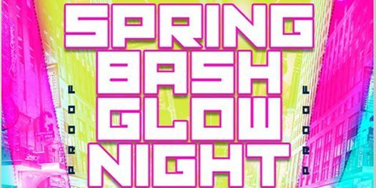 ROYAL MONEY EVENTS PRESENTS SPRING BASH GLOW NIGHT