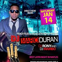 Miamis famous Mario Durn aka DJ Sucio at French Folies