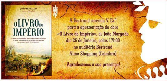 Joo Morgado em Coimbra O Livro do Imprio