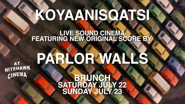 Cancelled-Koyaanisqatsi Live Score by Parlor Walls-Cancelled