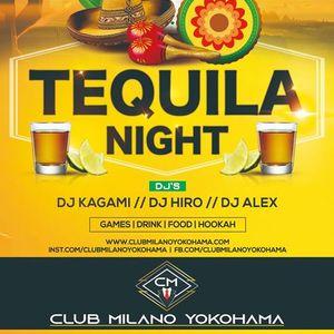Yokohama Nightclub - Tequila NIGHT