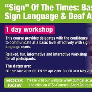 Sign Of The Times British Sign Language &amp Deaf Awareness