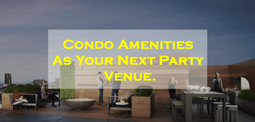 8 Creative Ways To Turn Your Condo Amenities As Your Best Event Venue