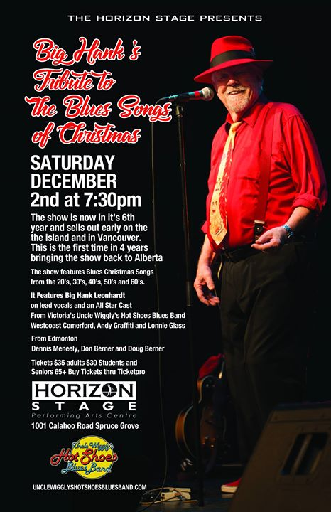 big hanks tribute to the blues songs of christmas spruce grove at horizon stage spruce grove - Blues Christmas Songs