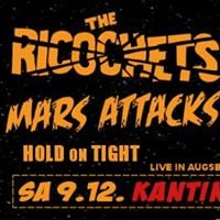 The Ricochets Mars Attacks and Hold On Tight in Augsburg