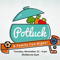 Potluck &amp Family Fun Night
