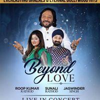 Beyond Love Everlasting Ghazals with Roop Kumar Rathod Sunali