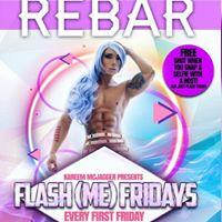 Bobby LaSalle hosts Flash(Me) Fridays at Rebar