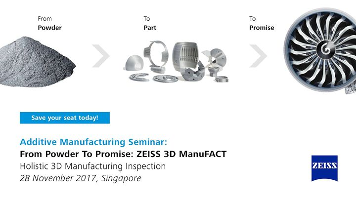 SG From Powder To Promise ZEISS Additive Manufacturing Seminar