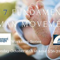 The 7 Fundamental Human Movements Workshop