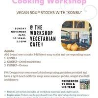Vegan Soup Stocks with Konbu Cooking Workshop