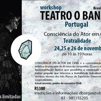 Workshop Teatro O Bando - Braslia 2017