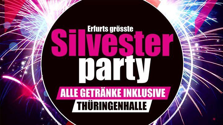 ☆ SILVESTER EFURT ☆ Thüringenhalle ☆ Alle Getränke inklusive! at ...