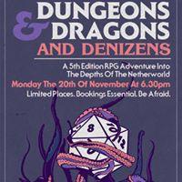 Dungeons &amp Dragons &amp Denizens - November