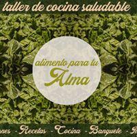 Taller de cocina Saludable &quotAlimento para tu Alma&quot