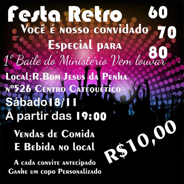 Baile Retrô Anos 607080 At Rua Bom Jesus Da Penha N 526