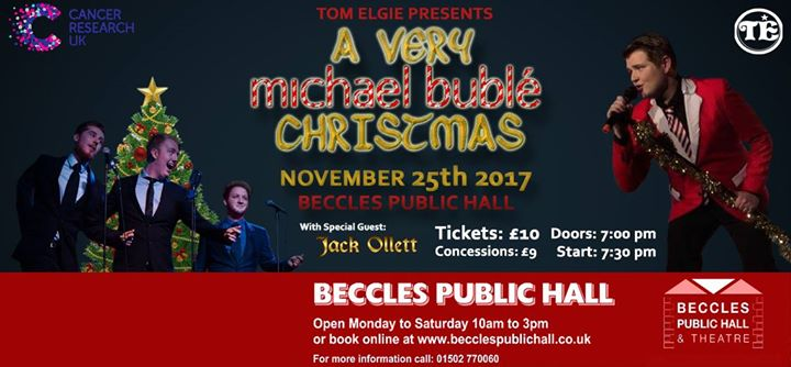 a very michael bubl christmas in aid of cancer research at beccles public hall theatre suffolk
